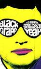 Get Loaded In The Dark: Black Grape